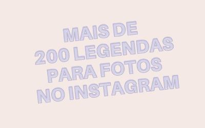 Mais de 200 legendas para fotos do Instagram