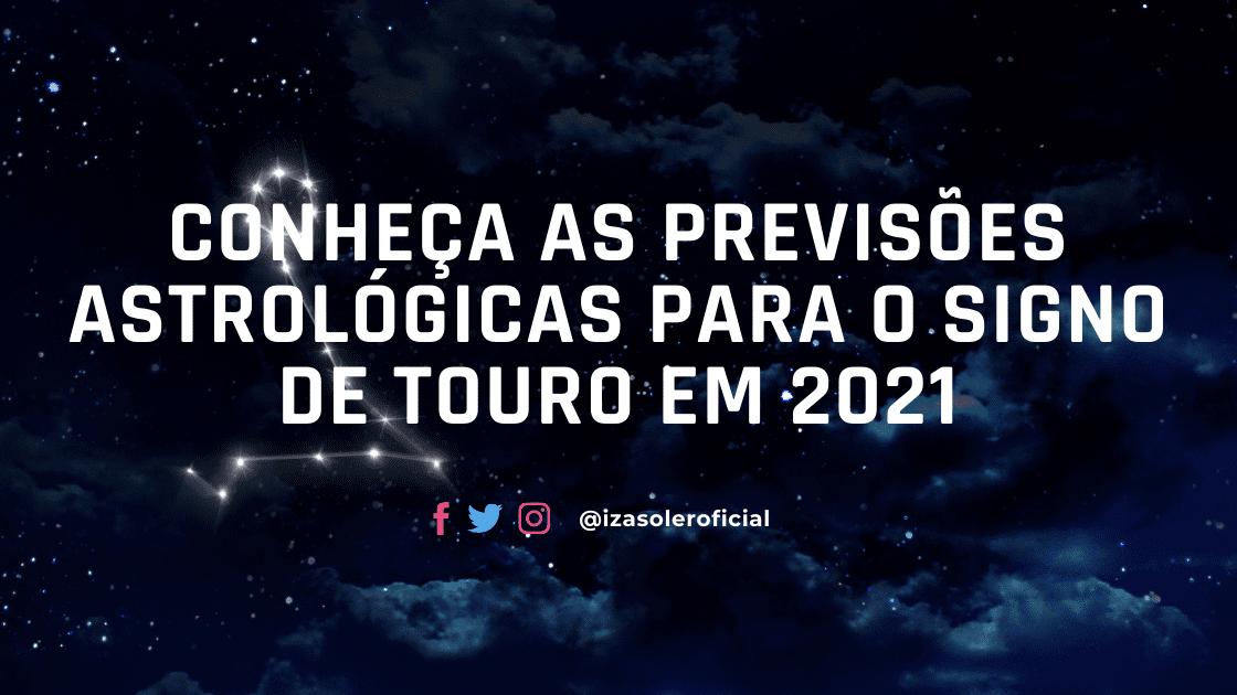 Previsões para 2021 do signo de Touro